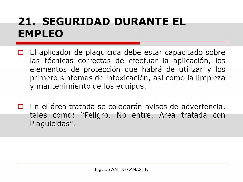 21. SEGURIDAD DURANTE EL EMPLEO
