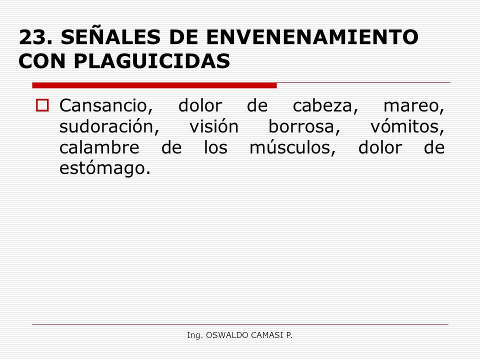 23. SEÑALES DE ENVENENAMIENTO CON PLAGUICIDAS