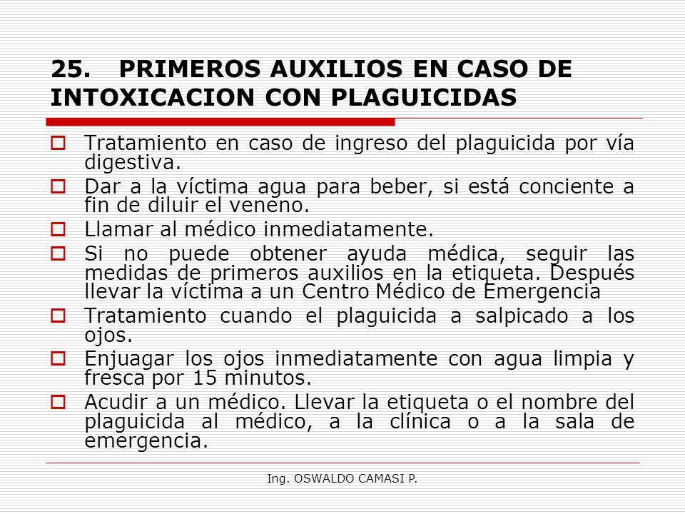 25. PRIMEROS AUXILIOS EN CASO DE INTOXICACION CON PLAGUICIDAS