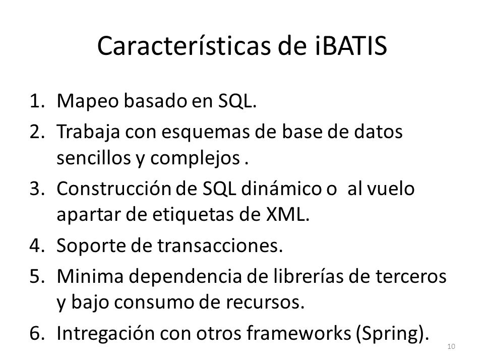 Características de iBATIS