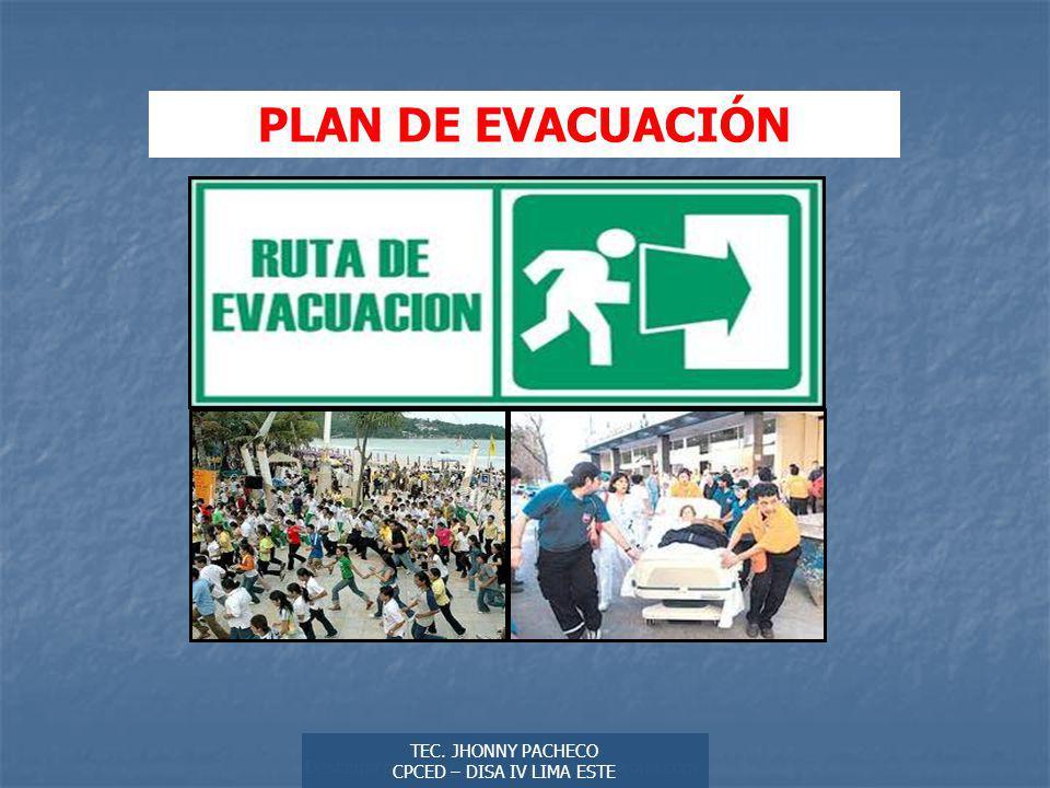 PLAN DE EVACUACIÓN Autor: Didier Sibaja Descarga ofrecida por: www.prevention-world.com. TEC. JHONNY PACHECO.