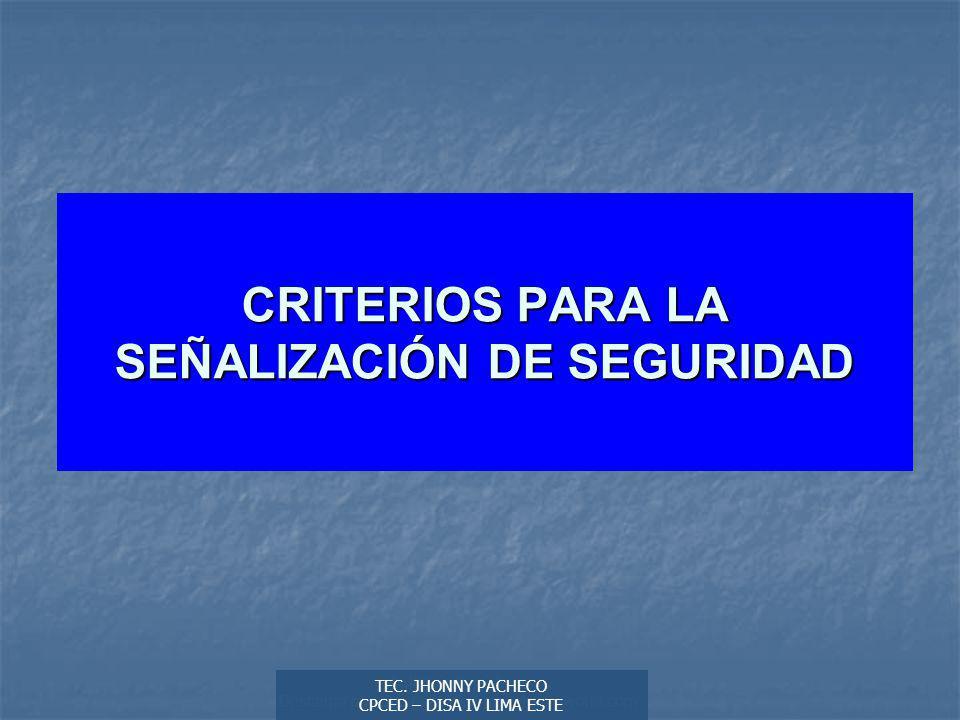 CRITERIOS PARA LA SEÑALIZACIÓN DE SEGURIDAD