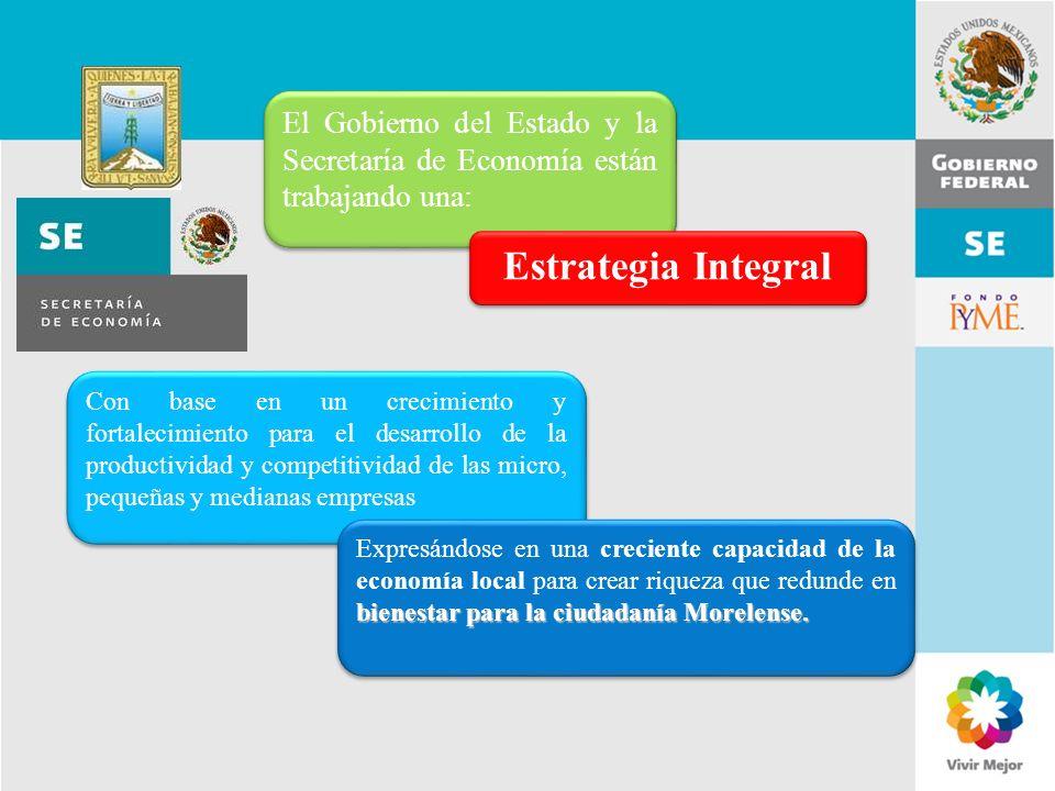 El Gobierno del Estado y la Secretaría de Economía están trabajando una: