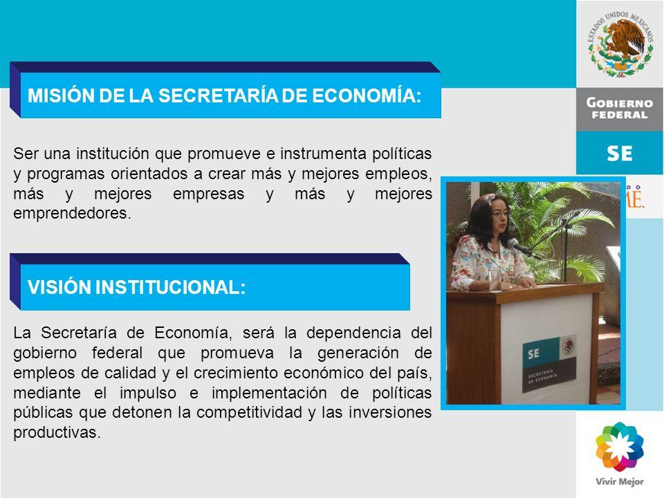 MISIÓN DE LA SECRETARÍA DE ECONOMÍA: