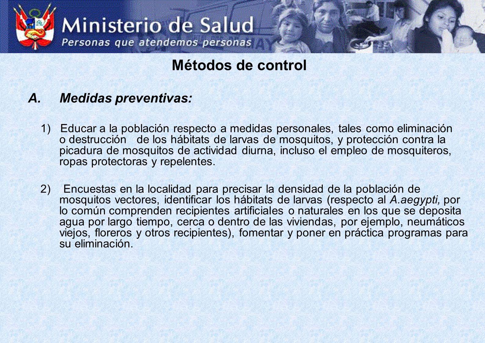 Métodos de control Medidas preventivas: