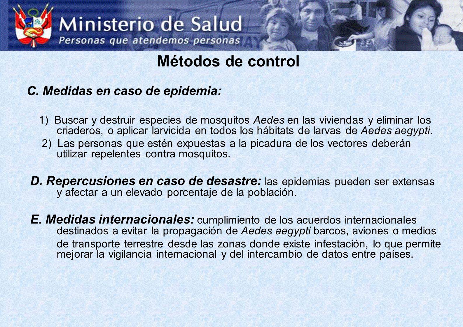 Métodos de control C. Medidas en caso de epidemia:
