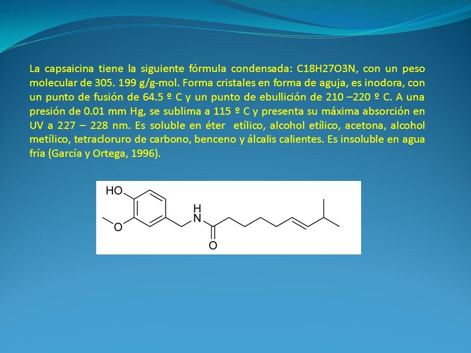 La capsaicina tiene la siguiente fórmula condensada: C18H27O3N, con un peso molecular de 305.
