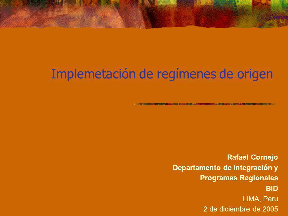 Implemetación de regímenes de origen