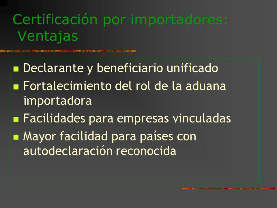Certificación por importadores: Ventajas