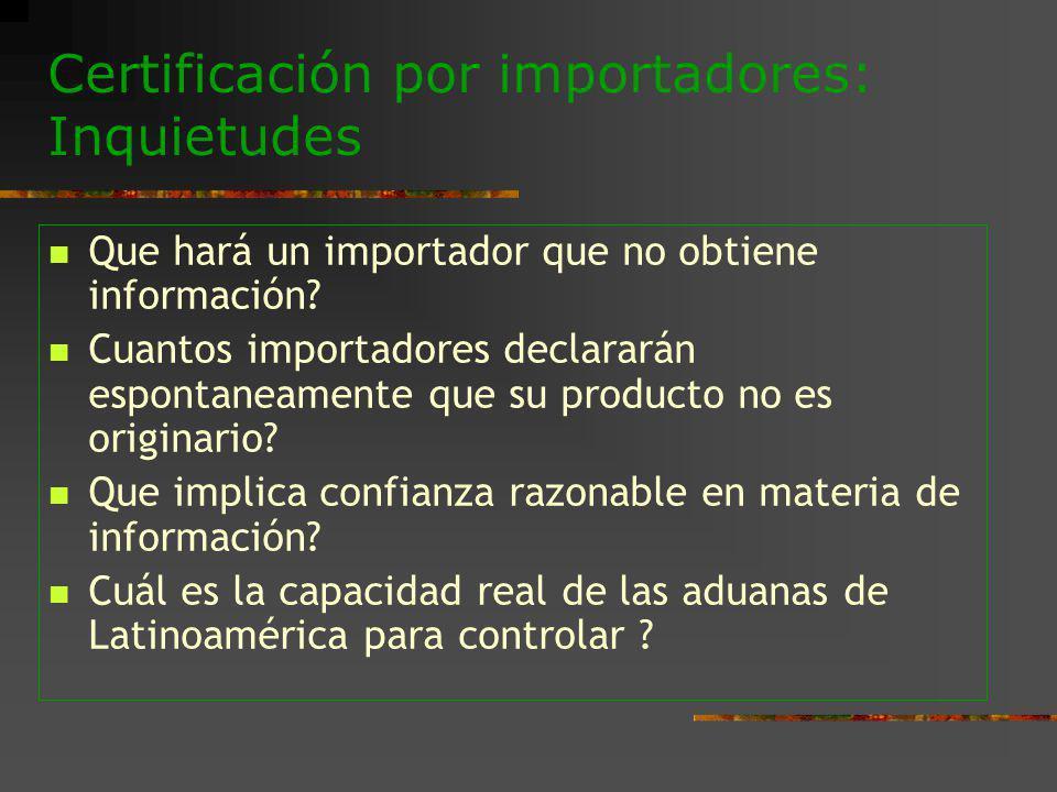 Certificación por importadores: Inquietudes
