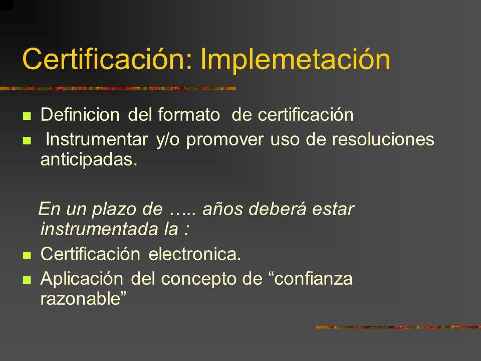 Certificación: Implemetación