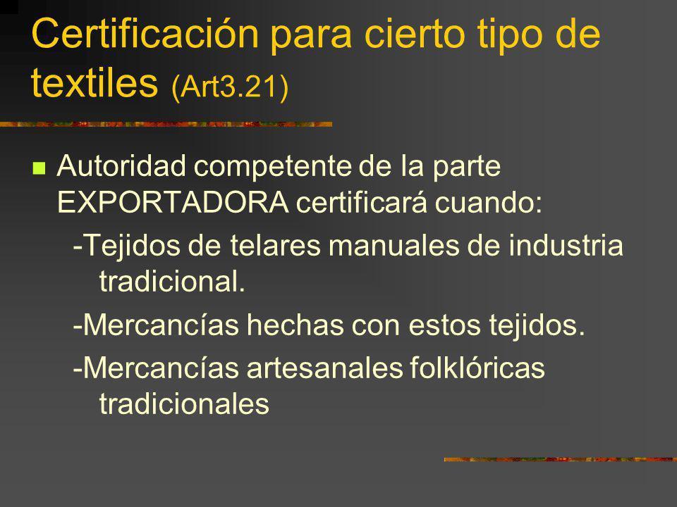 Certificación para cierto tipo de textiles (Art3.21)
