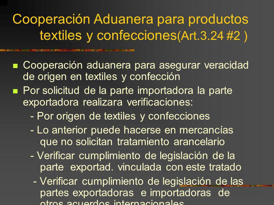 Cooperación Aduanera para productos. textiles y confecciones(Art. 3