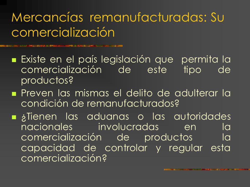 Mercancías remanufacturadas: Su comercialización
