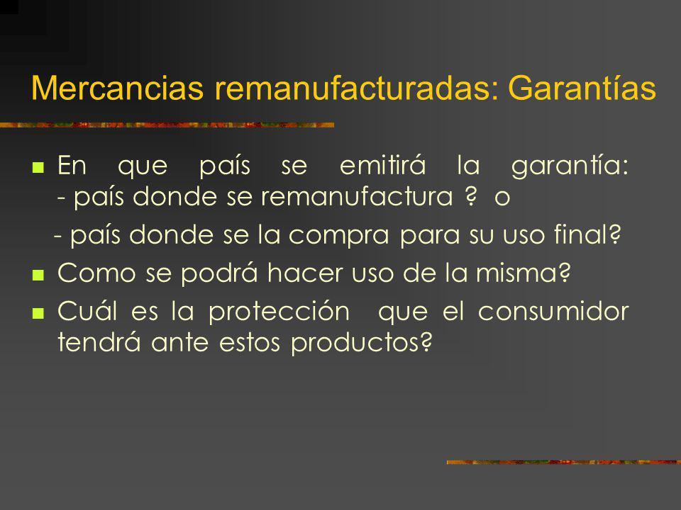 Mercancias remanufacturadas: Garantías