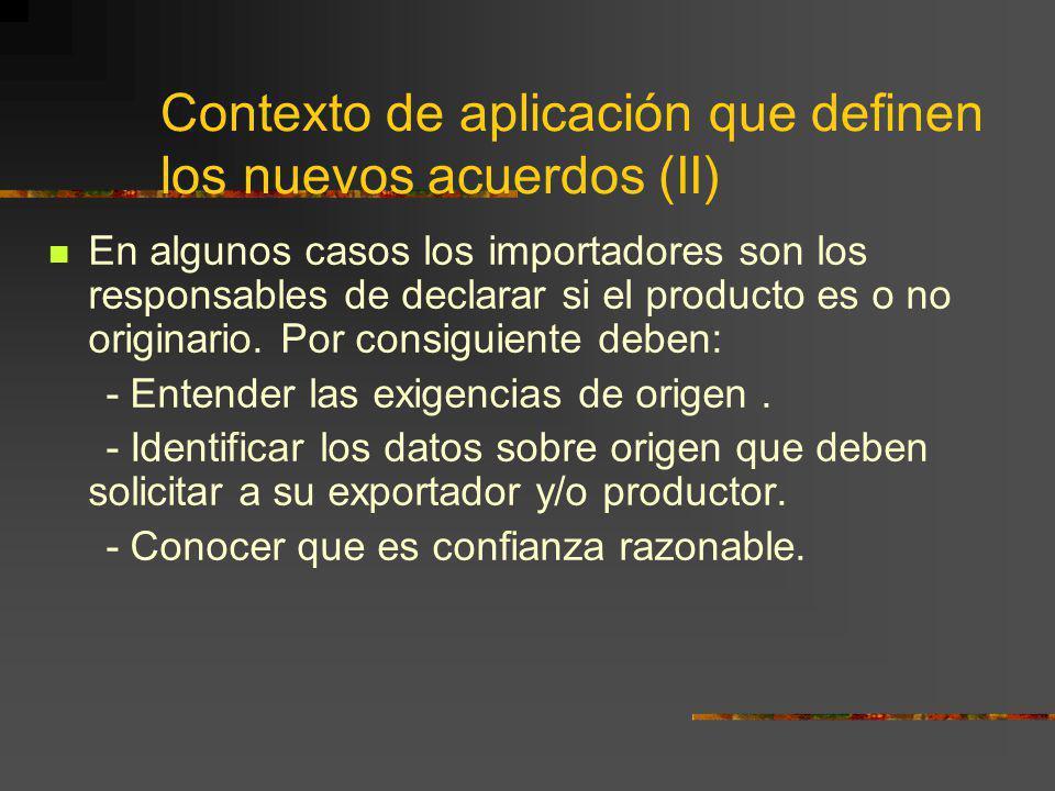 Contexto de aplicación que definen los nuevos acuerdos (II)