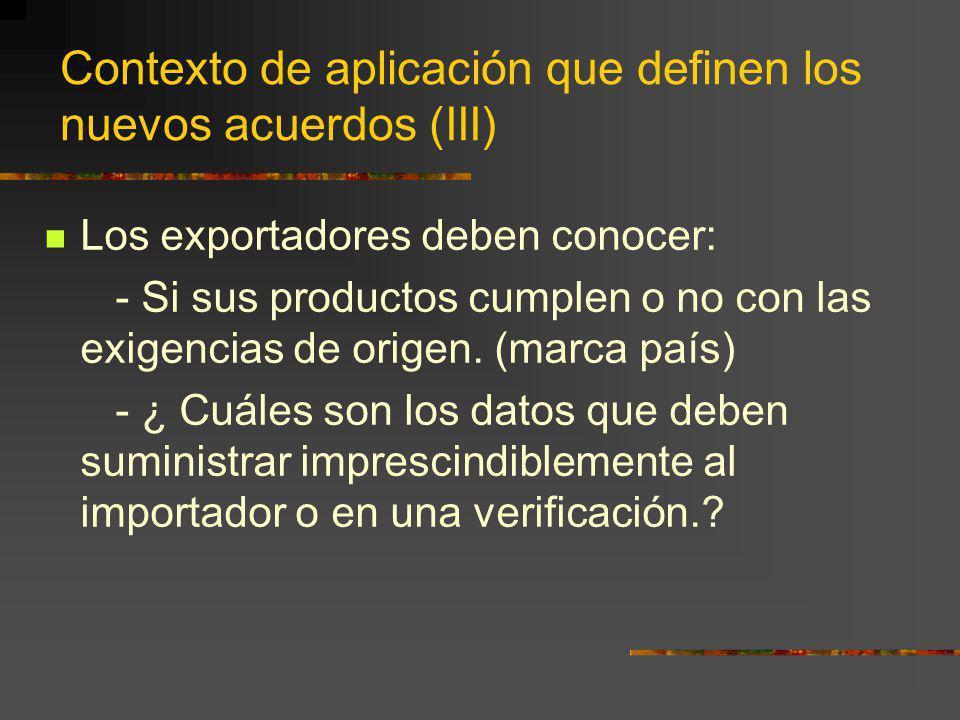 Contexto de aplicación que definen los nuevos acuerdos (III)