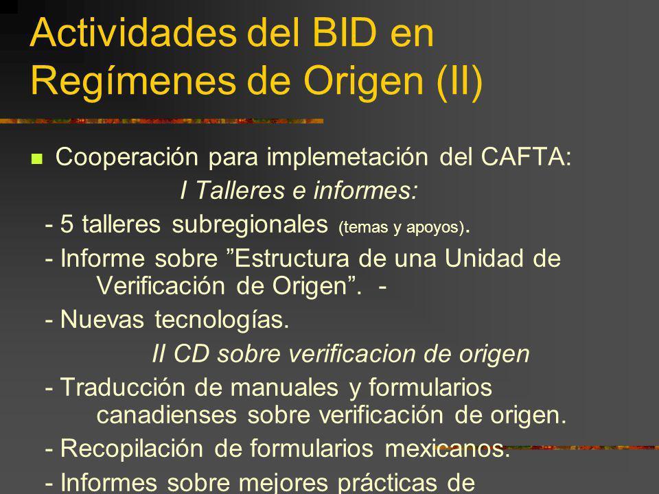 Actividades del BID en Regímenes de Origen (II)