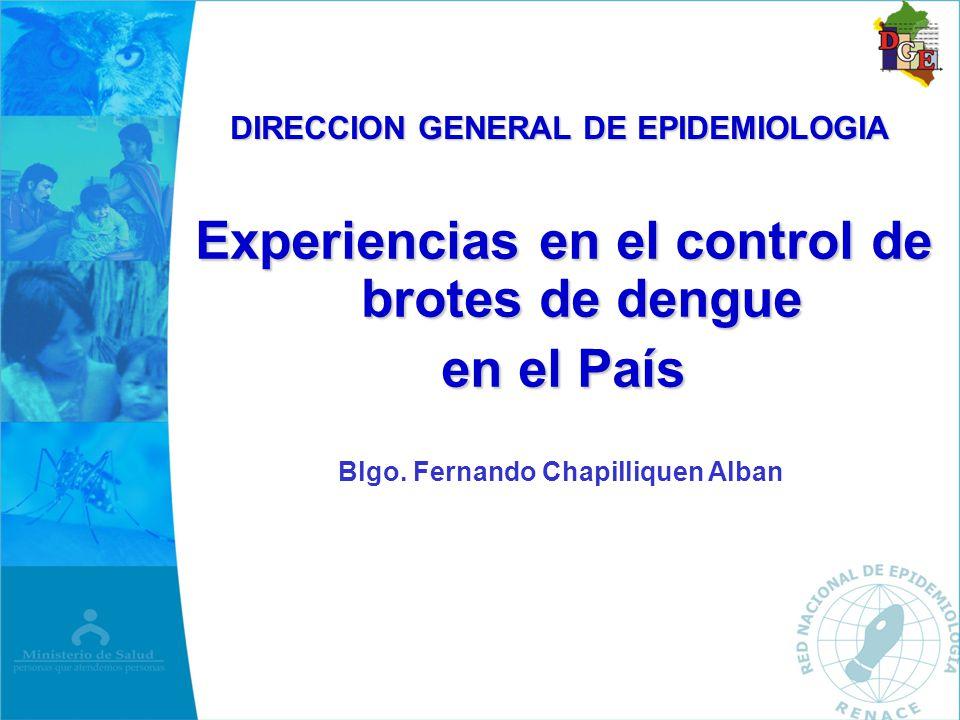 Experiencias en el control de brotes de dengue en el País