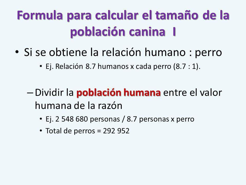 Formula para calcular el tamaño de la población canina I