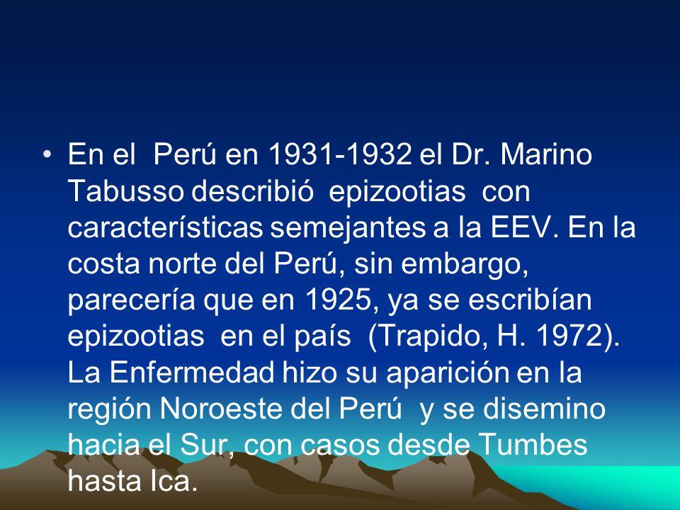 En el Perú en 1931-1932 el Dr.