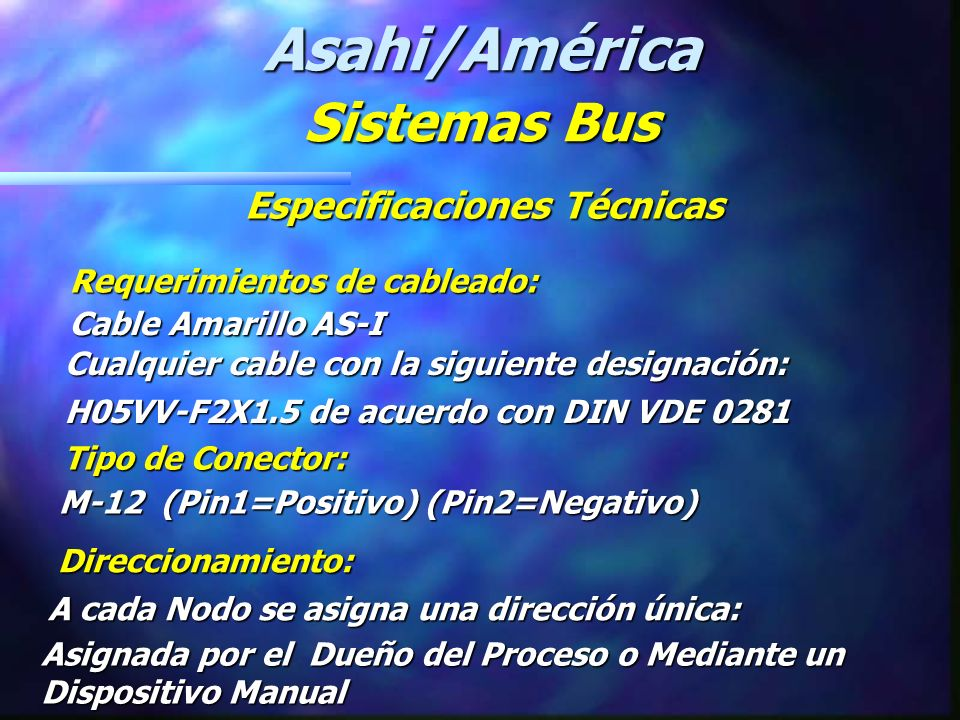 Asahi/América Sistemas Bus Especificaciones Técnicas