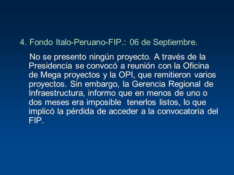 4. Fondo Italo-Peruano-FIP.: 06 de Septiembre.