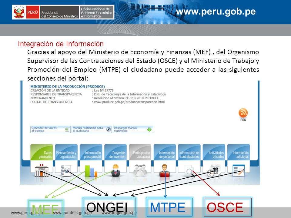 ONGEI MTPE OSCE MEF www.peru.gob.pe Integración de Información