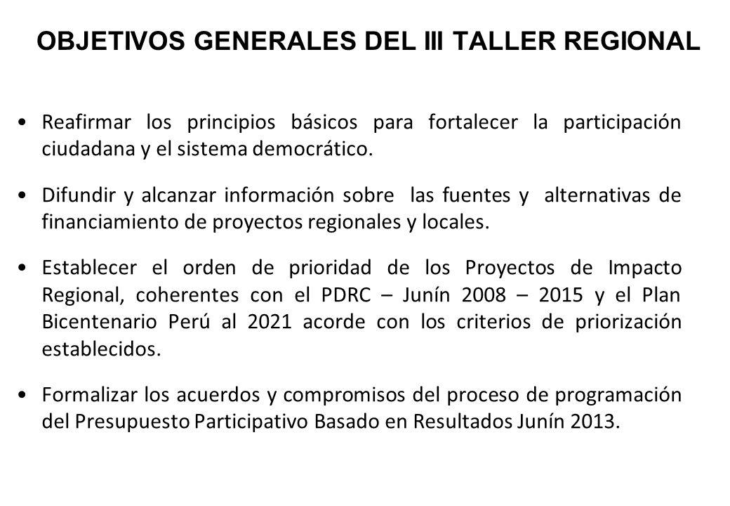 OBJETIVOS GENERALES DEL III TALLER REGIONAL