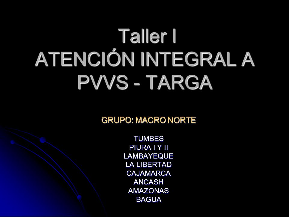 Taller I ATENCIÓN INTEGRAL A PVVS - TARGA