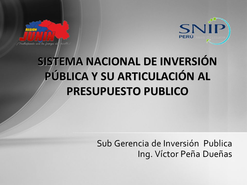 Sub Gerencia de Inversión Publica Ing. Víctor Peña Dueñas
