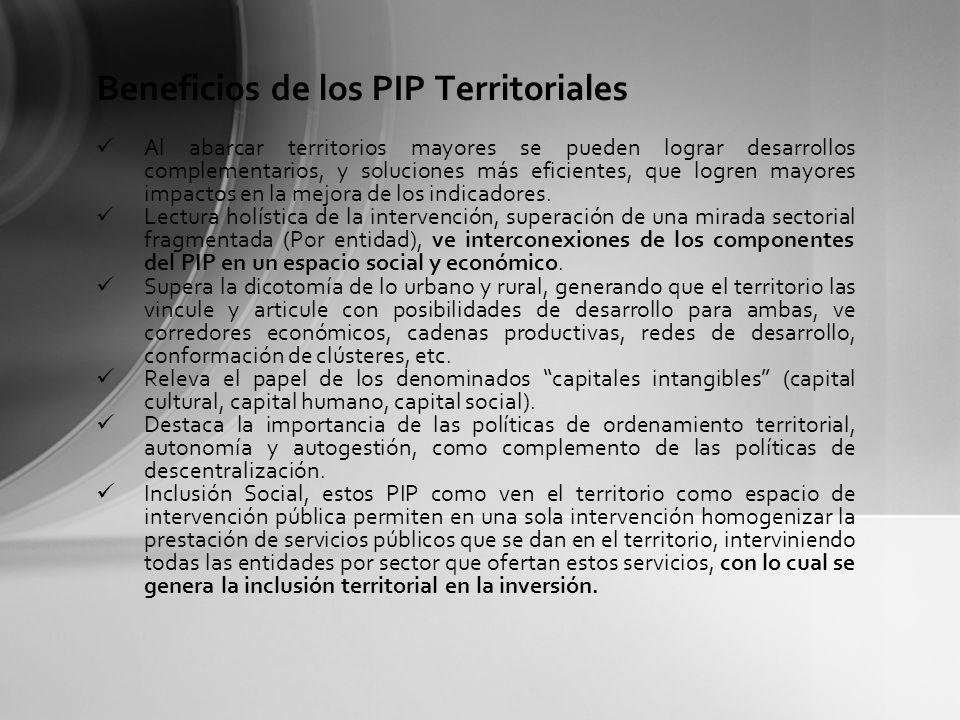 Beneficios de los PIP Territoriales
