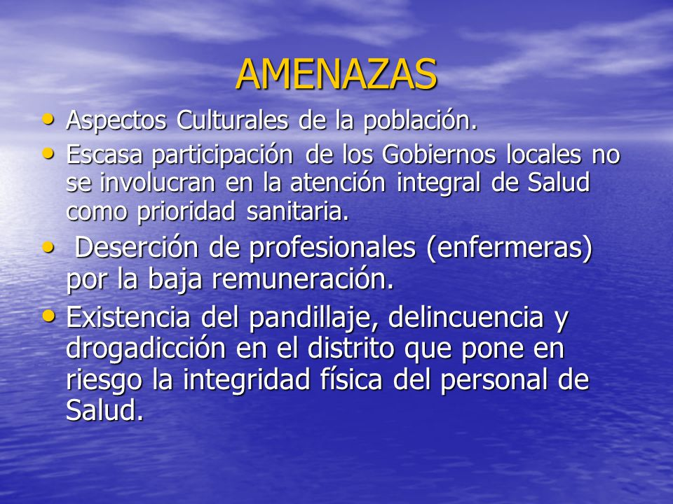 AMENAZAS Aspectos Culturales de la población.