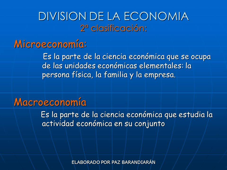 DIVISION DE LA ECONOMIA 2ª clasificación: