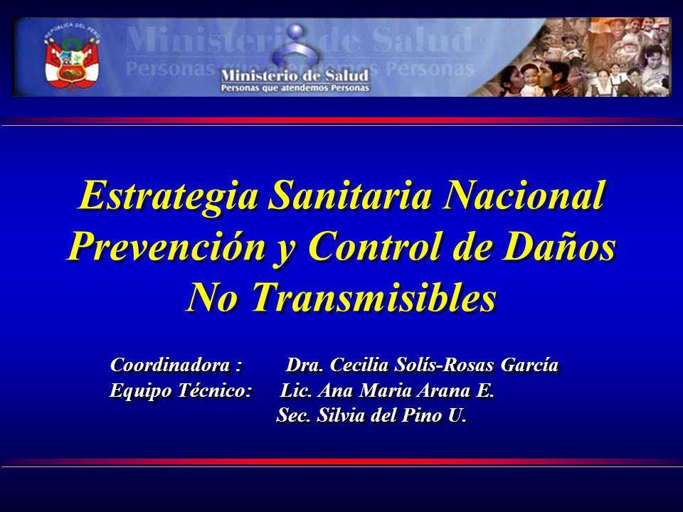 Estrategia Sanitaria Nacional Prevención y Control de Daños No Transmisibles