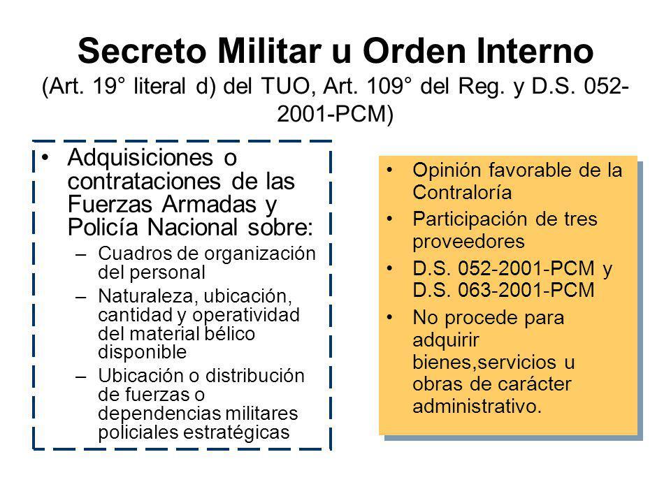 Secreto Militar u Orden Interno (Art. 19° literal d) del TUO, Art