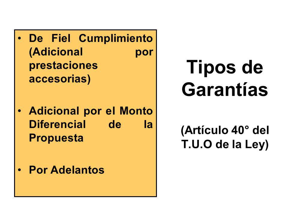 Tipos de Garantías (Artículo 40° del T.U.O de la Ley)