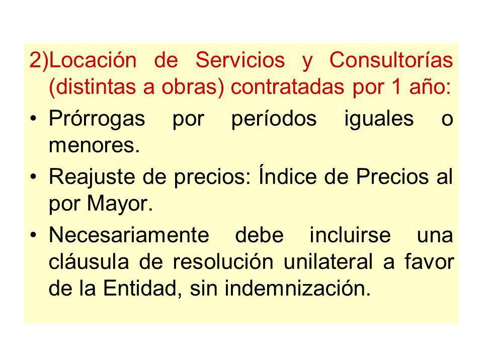 2)Locación de Servicios y Consultorías (distintas a obras) contratadas por 1 año: