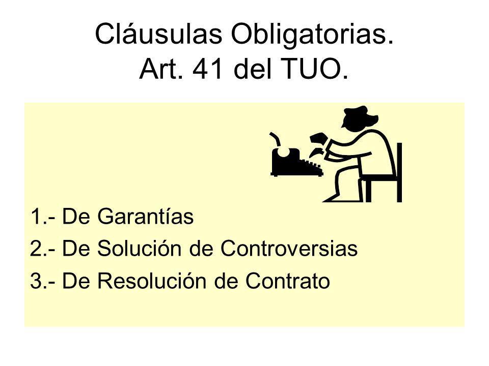 Cláusulas Obligatorias. Art. 41 del TUO.