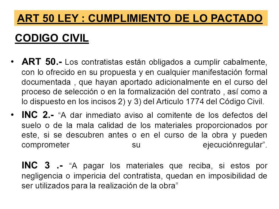 ART 50 LEY : CUMPLIMIENTO DE LO PACTADO