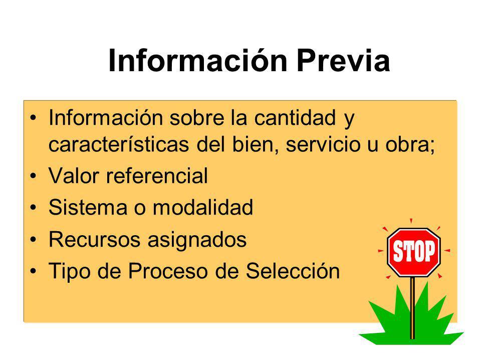 Información Previa Información sobre la cantidad y características del bien, servicio u obra; Valor referencial.