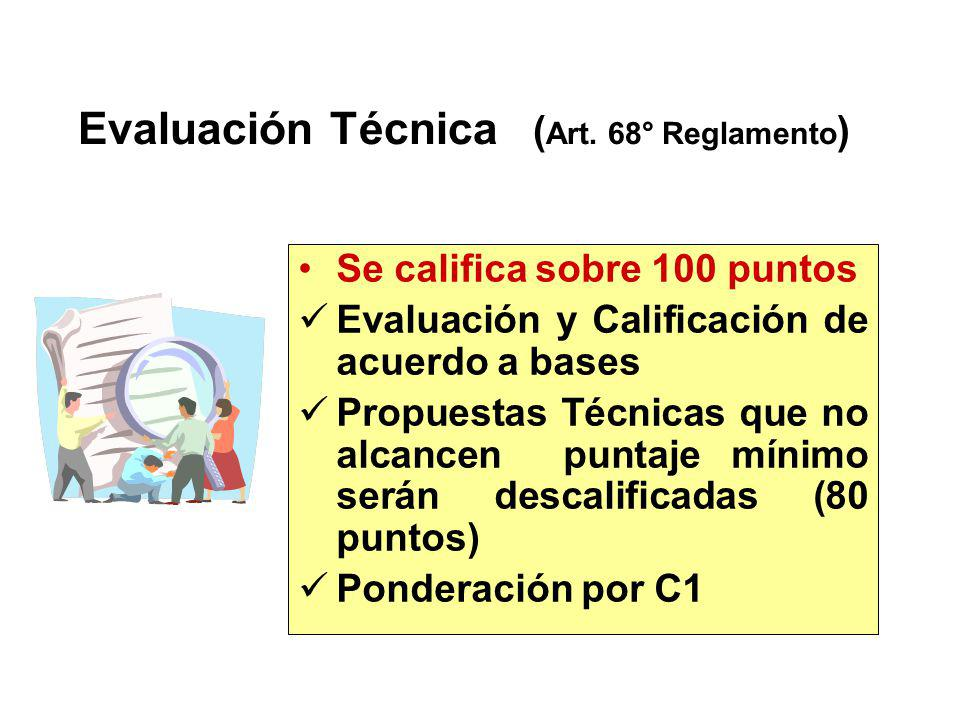 Evaluación Técnica (Art. 68° Reglamento)