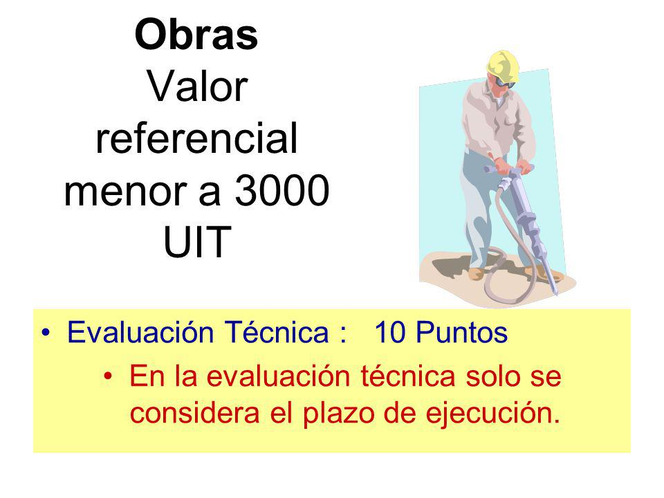 Obras Valor referencial menor a 3000 UIT