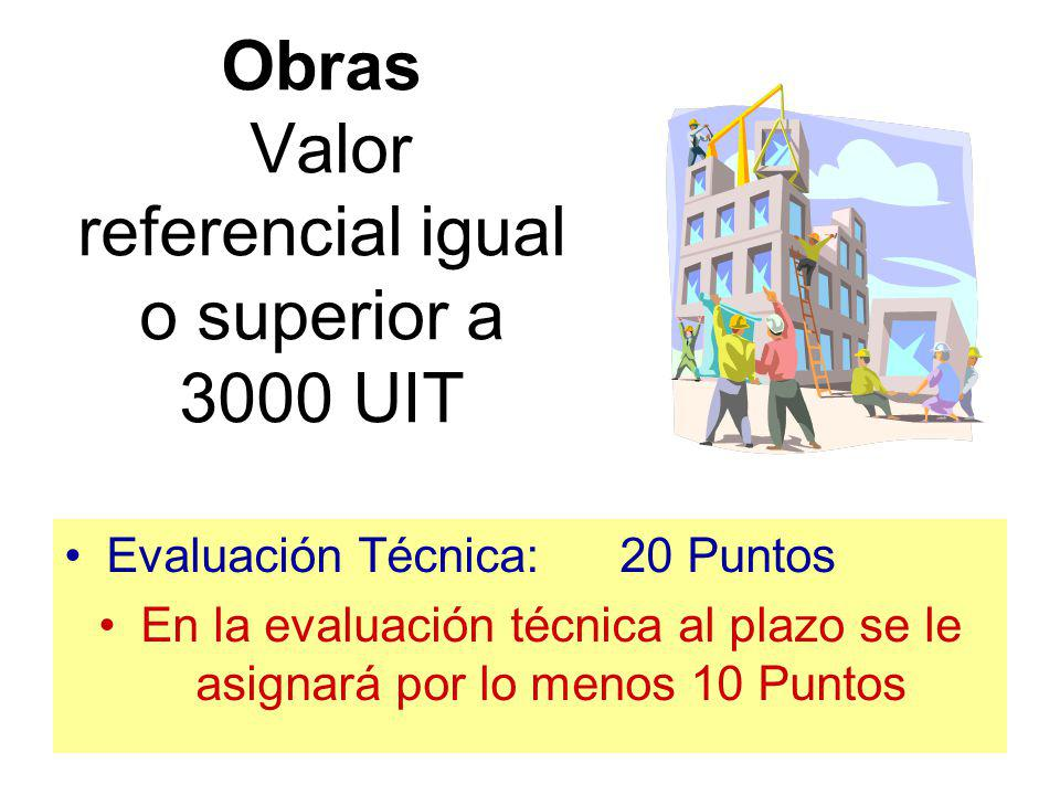 Obras Valor referencial igual o superior a 3000 UIT