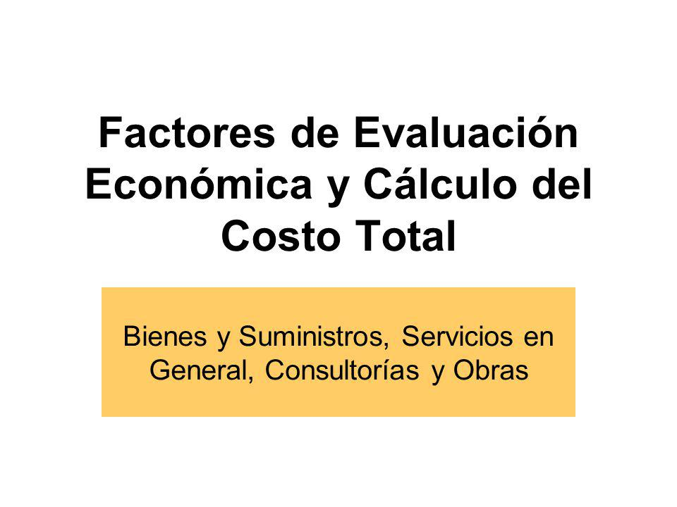 Factores de Evaluación Económica y Cálculo del Costo Total