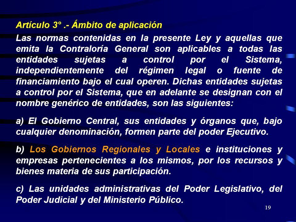 Artículo 3° .- Ámbito de aplicación