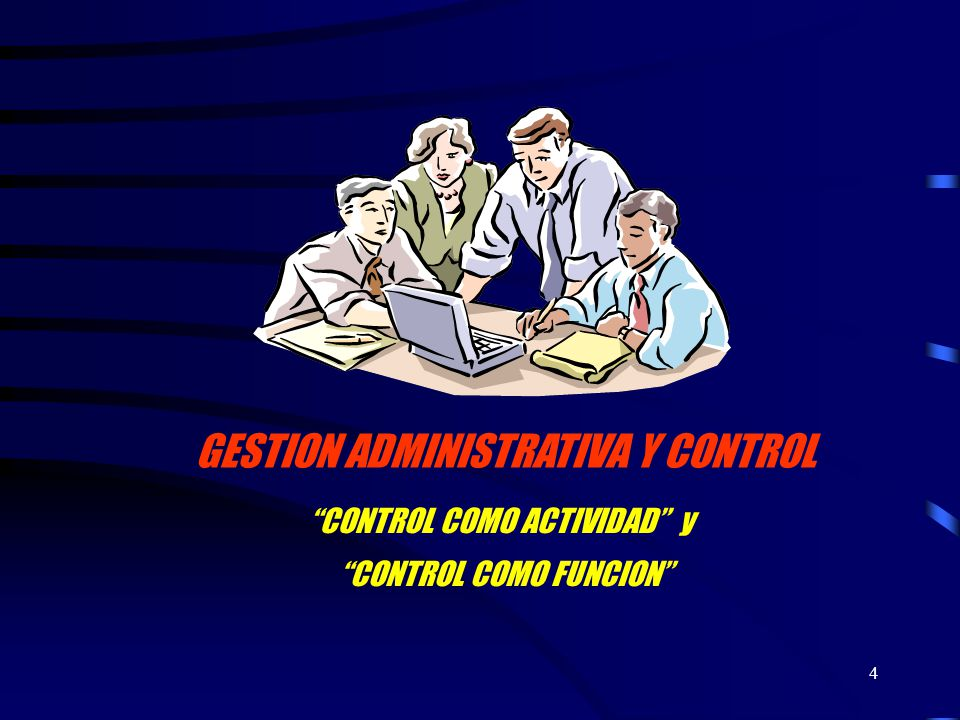 GESTION ADMINISTRATIVA Y CONTROL