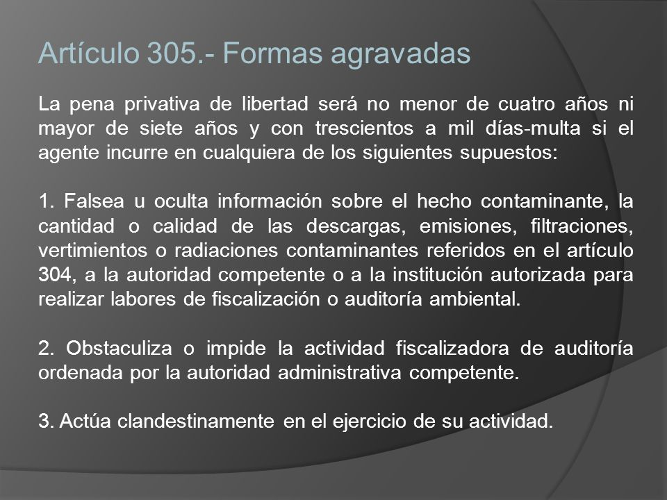 Artículo 305.- Formas agravadas
