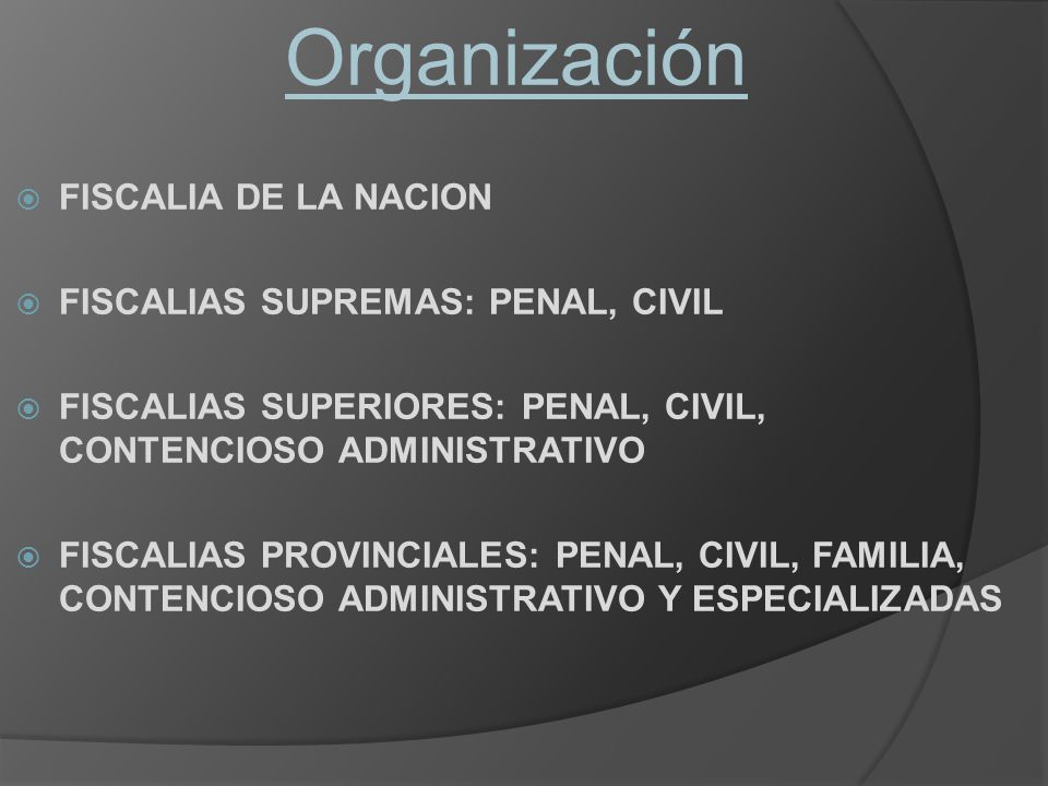 Organización FISCALIA DE LA NACION FISCALIAS SUPREMAS: PENAL, CIVIL