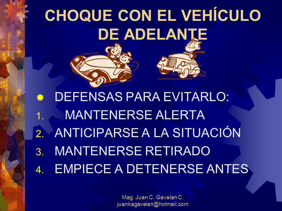 CHOQUE CON EL VEHÍCULO DE ADELANTE
